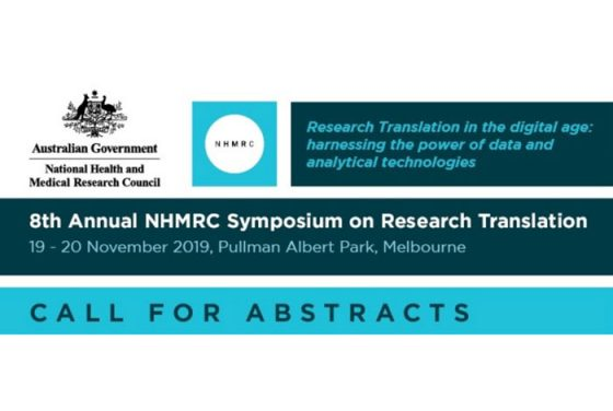 CALL FOR ABSTRACTS: The 8th Annual NHMRC Symposium on Research Translation