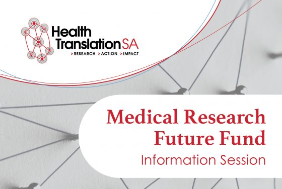 Medical Research Future Fund (MRFF) Information Session
