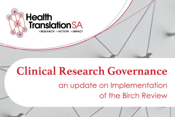 Clinical Research Governance Forum: an update on Implementation of the Birch Review